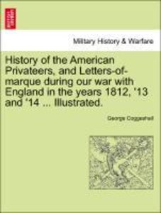 History of the American Privateers, and Letters-of-marque during