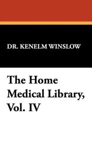 The Home Medical Library, Vol. IV