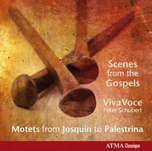 Scenes from the Gospels-Motets from Josquin to