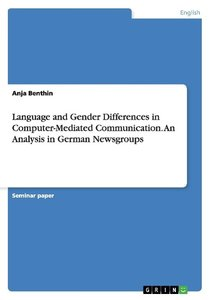 Language and Gender Differences in Computer-Mediated Communicati