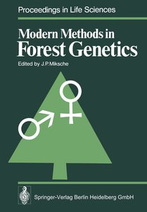 Modern Methods in Forest Genetics