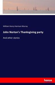 John Norton's Thanksgiving party