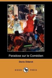 Paradoxe Sur Le Comedien (Dodo Press)
