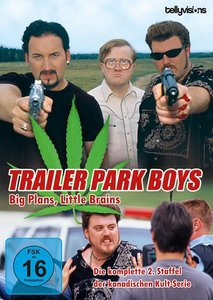 Trailer Park Boys - Big Plans, Little Brains