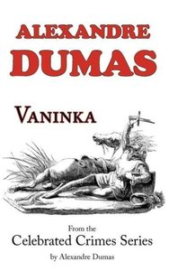 Vaninka (From Celebrated Crimes)