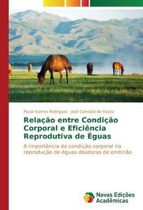 Relação entre Condição Corporal e Eficiência Reprodutiva de Égua