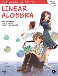 The Manga Guide(TM) to Linear Algebra
