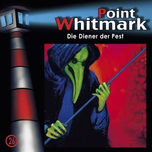 Point Whitmark 26. Die Diener der Pest