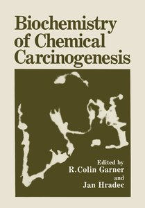 Biochemistry of Chemical Carcinogenesis