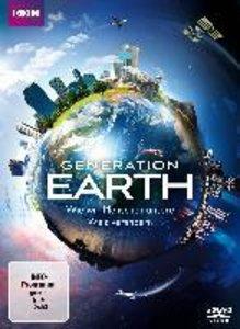 Generation Earth-Wie Wir Menschen Unsere