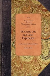 The Early Life and Later Experience