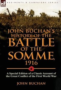 John Buchan's History of the Battle of the Somme, 1916
