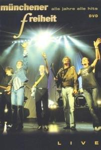 Münchener Freiheit-alle Jahre alle Hits-live