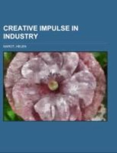 Creative Impulse in Industry