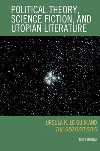Political Theory, Science Fiction, and Utopian Literature