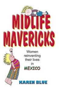 Midlife Mavericks