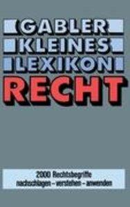 Gabler Kleines Lexikon Recht