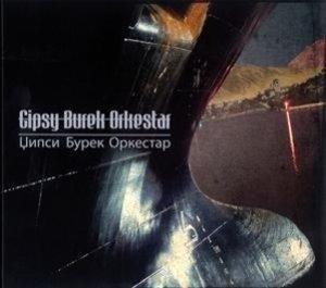 Gypsy Burek Orkestar