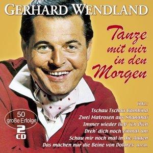 Tanze Mit Mir In Den Morgen-50 Große Erfolge