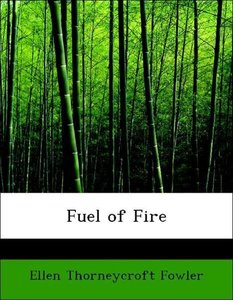 Fuel of Fire