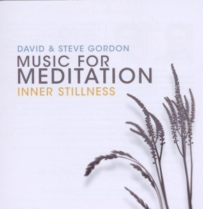 Gordon, D: Inner Stillness (Music for Meditation)