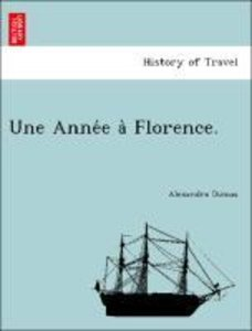 Une Anne´e a` Florence.