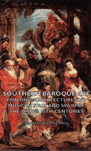 Southern Baroque Art - Painting-Architecture and Music in Italy