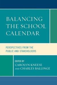 Balancing the School Calendar