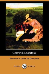 Germinie Lacerteux (Dodo Press)