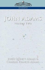 John Adams Vol. 2