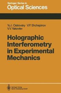 Holographic Interferometry in Experimental Mechanics
