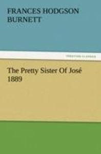 The Pretty Sister Of José 1889
