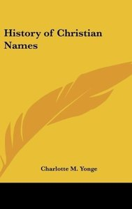 History of Christian Names