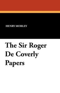The Sir Roger De Coverly Papers