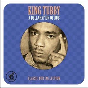 A Declaration Of Dub
