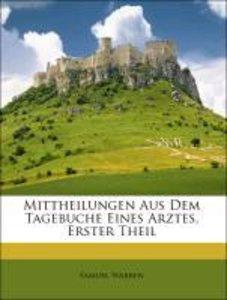 Mittheilungen Aus Dem Tagebuche Eines Arztes, Erster Theil
