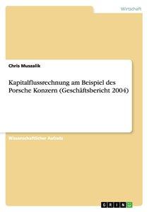 Kapitalflussrechnung am Beispiel des Porsche Konzern (Geschäftsb