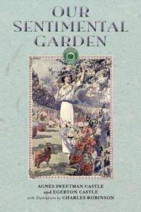 Our Sentimental Garden