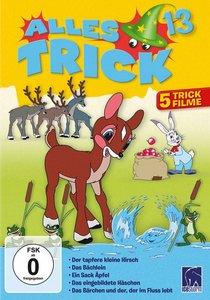 Alles Trick 13 - (Der tapfere kleine Hirsch; Das Bächlein; Ein S