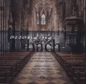 Werke von J.S.Bach in eigenen und romantischen Be