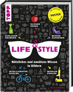 Life&Style. Nützliches und unnützes Wissen in Bildern