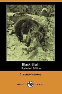 BLACK BRUIN (ILLUSTRATED EDITI