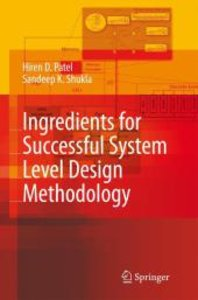 Ingredients for Successful System Level Automation Design Method