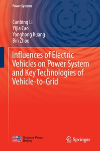 Influences of Electric Vehicles on Power System and Key Technolo