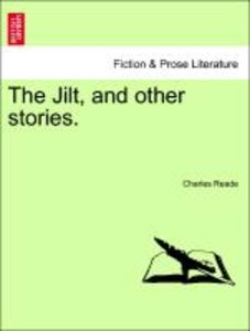 The Jilt, and other stories.
