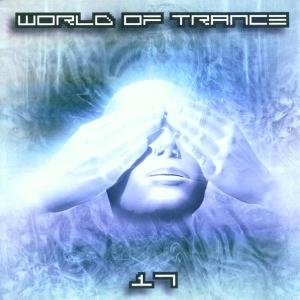 World Of Trance 17