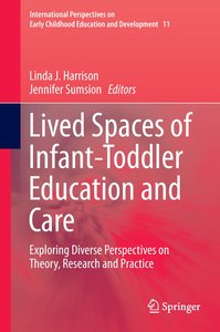 Lived Spaces of Infant-Toddler Education and Care