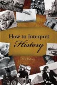 How to Interpret History