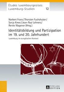 Identitätsbildung und Partizipation im 19. und 20. Jahrhundert