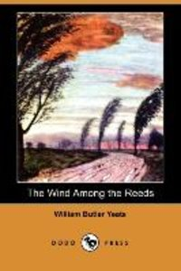 The Wind Among the Reeds (Dodo Press)